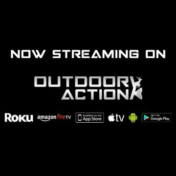 Streaming This Week on Outdoor Action TV