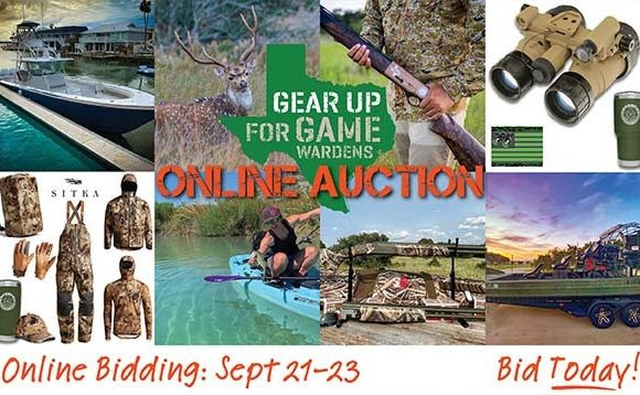 """Texas """"Gear Up for Game Wardens"""" Auction Online"""